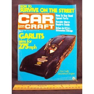1972 72 July CAR CRAFT Magazine, Volume 20 Number # 7 (Features How To Survive On The Street / Z/28 And Boss 302 Three Years After / Dreiveway Engine Building) Car Craft Books