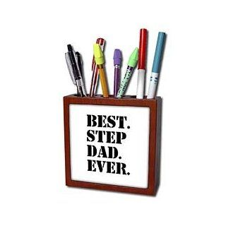ph_151491_1 InspirationzStore Typography   Best Step Dad Ever   Gifts for family and relatives   stepdad   stepfather   Good for Fathers day   Tile Pen Holders 5 inch tile pen holder  Pencil Holders