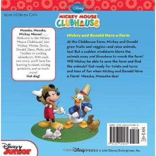 Mickey Mouse Clubhouse Mickey and Donald Have a Farm (Disney Mickey Mouse Clubhouse) Disney Book Group, Bill Scollon, Disney Storybook Art Team 9781423149460 Books