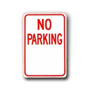 "Custom 12""X18"" metal sign. No Parking, Sign MaterialE.G. Reflective on Aluminum  Business And Store Signs"