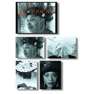 Crowns Portraits of Church Ladies in Hats Note Cards in a Magnetic Closure Box (Potter Style) C. Cunningham, Craig Marberry 9781400045150 Books