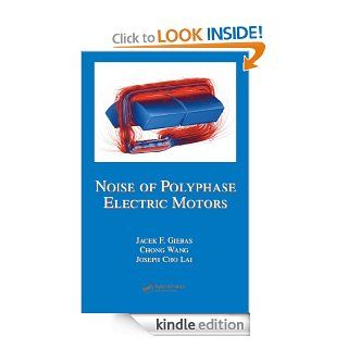 Noise of Polyphase Electric Motors (Electrical and Computer Engineering) eBook Gieras, Jacek F. Kindle Store