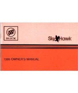 1986 Buick Skyhawk Owners Manual User Guide Reference Operator Book Fuses Fluids Automotive