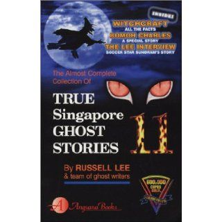 True Singapore Ghost Stories, Book 11 Russell Lee 9789813056572 Books
