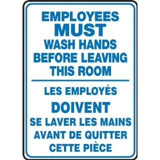 "Accuform Signs FBMRST578VS Adhesive Vinyl French Bilingual Sign, Legend ""EMPLOYEES MUST WASH HANDS BEFORE LEAVING THIS ROOM/LES EMPLOYES DOIVENT SE LAVER LES MAINS AVANT DE QUITTER CETTE PIECE"", 10"" Width x 14"" Length, Blue on White In"