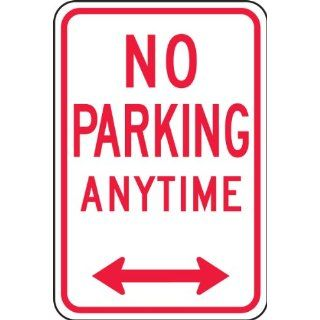"Accuform Signs FRP717RA Engineer Grade Reflective Aluminum Parking Restriction Sign, Legend ""NO PARKING ANYTIME"" with Double Arrow, 12"" Width x 18"" Length x 0.080"" Thickness, Red on White"