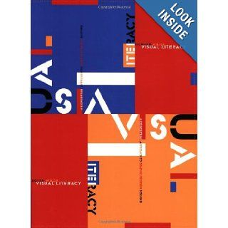 Visual Literacy A Conceptual Approach to Graphic Problem Solving Judith Wilde, Richard Wilde 9780823056200 Books