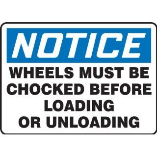 "Accuform Signs MVHR842VA Aluminum Safety Sign, Legend ""NOTICE WHEELS MUST BE CHOCKED BEFORE LOADING OR UNLOADING"", 10"" Length x 14"" Width x 0.040"" Thickness, Blue/Black on White Industrial Warning Signs Industrial & Scientifi"