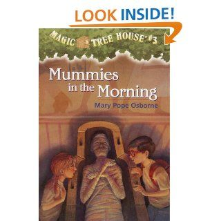 Magic Tree House #3 Mummies in the Morning (A Stepping Stone Book(TM))   Kindle edition by Mary Pope Osborne, Sal Murdocca. Children Kindle eBooks @ .