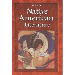 Glencoe Native American Literature Glencoe McGraw Hill 9780078229237 Books