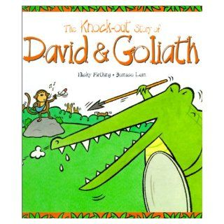 The Knock Out Story of David & Goliath (Tales from the Bible) Bernice Lum, Nicky Farthing 9780745945019 Books