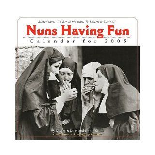 Nuns Having Fun Calendar (Workman Wall Calendars) Maureen Kelly, Jeffrey Stone 9780761133698 Books