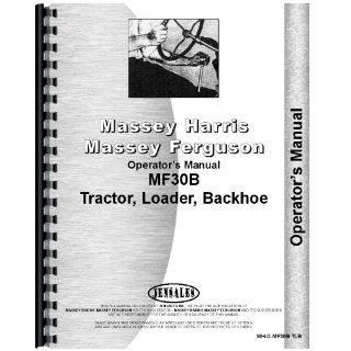 Massey Ferguson 30B Tractor Loader Backhoe Operators Manual Jensales Ag Products Books