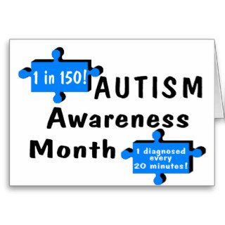 Autism Awareness 1 In 150 1 Every 20 Minutes Greeting Card
