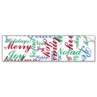 Happy Holidays, Merry Christmas, Peace, Happy Chan Bumper Sticker