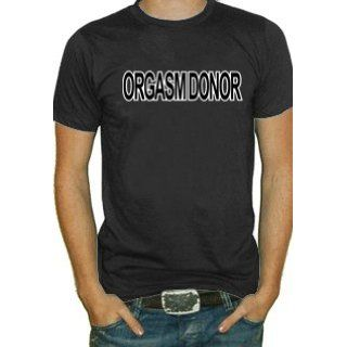 Orgasm Donor T Shirt #508 (Mens Black) Clothing