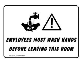 Employees Must Wash Hands Before Leaving This Room Sign NHE 8605  Business And Store Signs