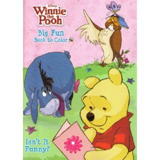 Winnie the Pooh Big Fun Book to Color ~ Isn't It Funny? A.A. Milne, E. H. Shepard  Children's Books