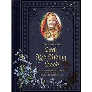 The Story of Little Red Riding Hood (Hardcover)