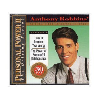 How to Increase Your Energy/ The Power of Successful Relationships (Anthony Robbins' Personal Power II The Driving Force, Volume 9) Anthony Robbins Books