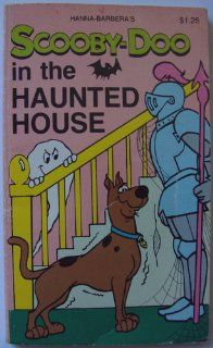 Scooby Doo in the Haunted House. Hanna Barbera Authorized Edition Books