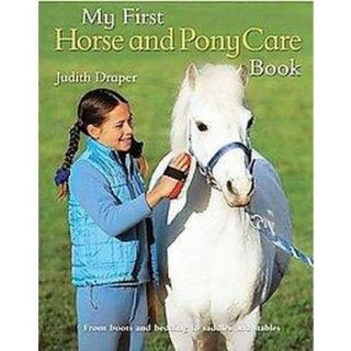 My First Horse And Pony Care Book (Hardcover)