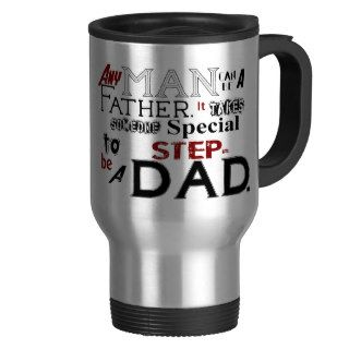Step Dad Quote Fathers Day Coffee Mugs