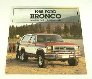 1985 85 Ford BRONCO Truck Suv BROCHURE XLT Eddie Bauer  Other Products