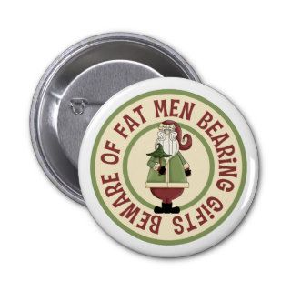 Beware Of Fat Men Funny Christmas Button