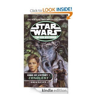 Conquest Star Wars (The New Jedi Order Edge of Victory, Book I) 1 (Star Wars The New Jedi Order   Legends)   Kindle edition by Greg Keyes. Science Fiction & Fantasy Kindle eBooks @ .