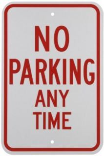 "Brady 94119 18"" Height, 12"" Width, B 959 Reflective Aluminum, Red On White Color Standard Traffic Sign, Legend ""No Parking Any Time"" Industrial Warning Signs"