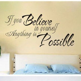 If You Believe in Yourself Anything Is Possible Removable Wall Art Wall Decal Sticker Decor