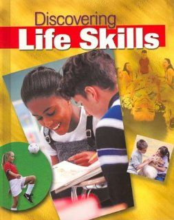 Discovering Life Skills (Formerly Young Living), Student Edition Glencoe McGraw Hill 9780078298479 Books