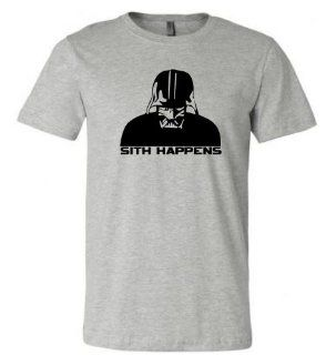 Funny Shirt   Sith Happens Shirt   Mens Womens   Tee Shirt TShirt T Shirt