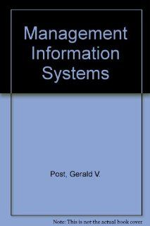 Management Information Systems Gerald V. Post, David L. Anderson 9780071118545 Books