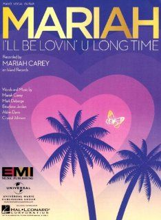 Mariah Carey   I'll Be Lovin' U Long Time Musical Instruments