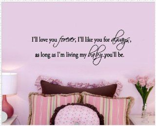 "WallStickerUSA Medium ""I'll love you forever, I'll like you always, as long as I'm living my baby you'll be."" Quote Saying Wall Sticker Decal Transfer Film 17x25   Nursery Wall Decor"