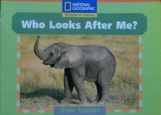 Windows on Literacy Step Up (Science Animals Around Us) Who Looks After Me? (9780792284888) National Geographic Learning Books