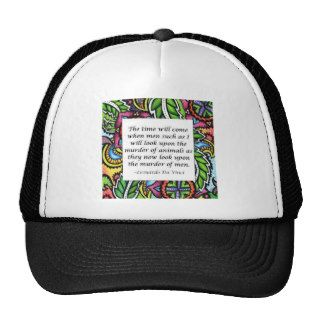 Leonardo Da Vinci vegetarian quote Trucker Hats