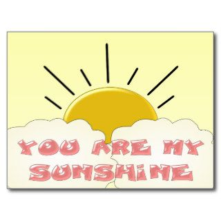 You Are My Sunshine Post Cards