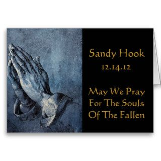 SANDY HOOK MAY WE PRAY FOR THE SOULS OF THE FALLEN GREETING CARD