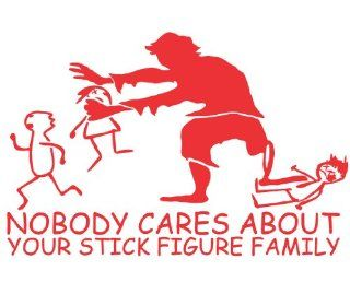 Nobody cares about your stick figure family RED  ZOMBIE  Die Cut Window Decal
