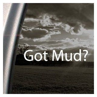 Got Mud? Decal Jeep Wrangler Mud 4x4 Truck Car Sticker Automotive