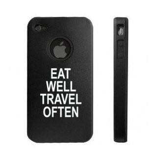 Apple iPhone 4 4S Black D9750 Aluminum & Silicone Case Cover Eat Well Travel Often Cell Phones & Accessories