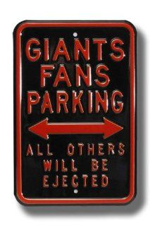 "SAN FRANCISCO GIANTS ""GIANTS FANS PARKING"" All Others Will Be Ejected AUTHENTIC METAL PARKING SIGN (12"" X 18"")  Street Signs  Sports & Outdoors"
