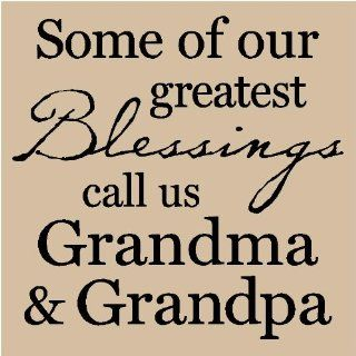 Some of our greatest Blessings call us Grandma and Grandpa 12x12 vinyl wall art decals sayings words lettering quotes home decor   Wall Decor Stickers