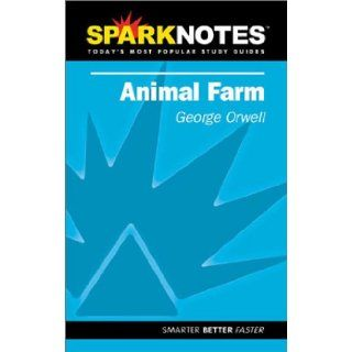 Animal Farm (SparkNotes Literature Guide) (SparkNotes Literature Guide Series) George Orwell, SparkNotes 9781586633738 Books