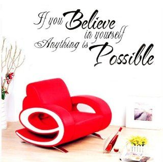 DIY If You Believe in Yourself Anything Is Possible Wall Decal Sticker Inspirational Quotes Saying Decor Room   Childrens Wall Decor
