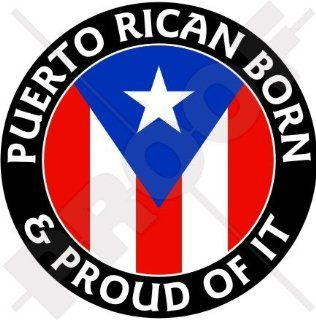 "PUERTO RICO Puerto Rican Born & Proud 100mm (4"") Vinyl Bumper Sticker, Decal"