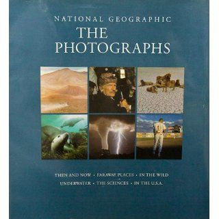 National Geographic The Photographs (National Geographic Collectors Series) Leah Bendavid Val 9781426202919 Books